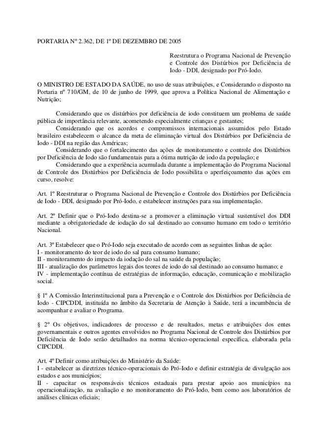 PORTARIA Nº 2.362, DE 1º DE DEZEMBRO DE 2005 Reestrutura o Programa Nacional de Prevenção e Controle dos Distúrbios por De...