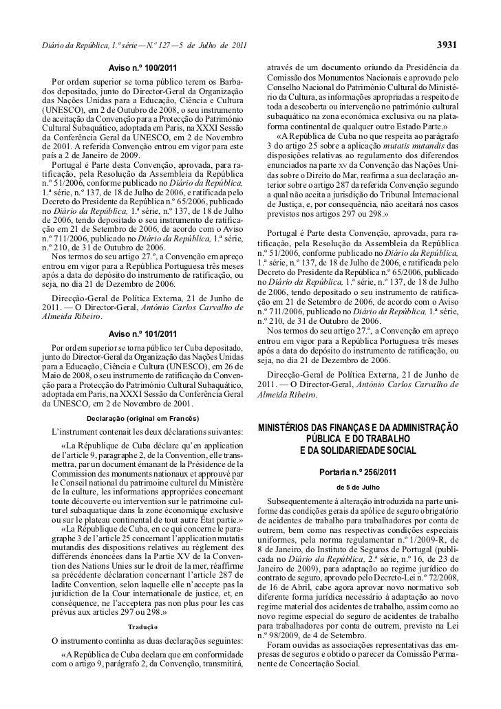 Diário da República, 1.ª série — N.º 127 — 5 de Julho de 2011                                                         3931...