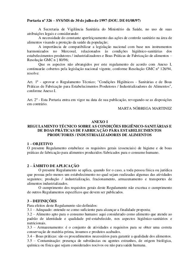 Portaria nº 326 – SVS/MS de 30 de julho de 1997 (DOU. DE 01/08/97) A Secretaria de Vigilância Sanitária do Ministério da S...
