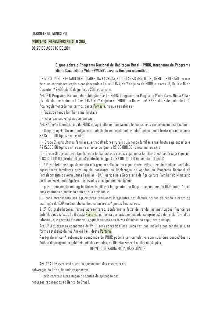 GABINETE DO MINISTROPORTARIA INTERMINISTERIAL N 395,DE 26 DE AGOSTO DE 2011                Dispõe sobre o Programa Naciona...
