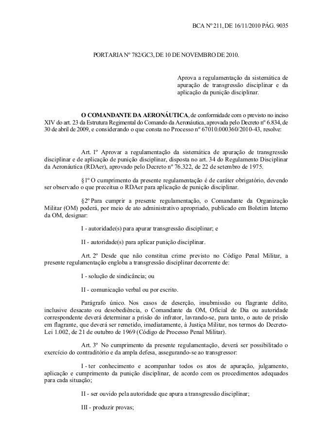 BCA Nº 211, DE 16/11/2010 PÁG. 9035  PORTARIA Nº 782/GC3, DE 10 DE NOVEMBRO DE 2010.  Aprova a regulamentação da sistemáti...