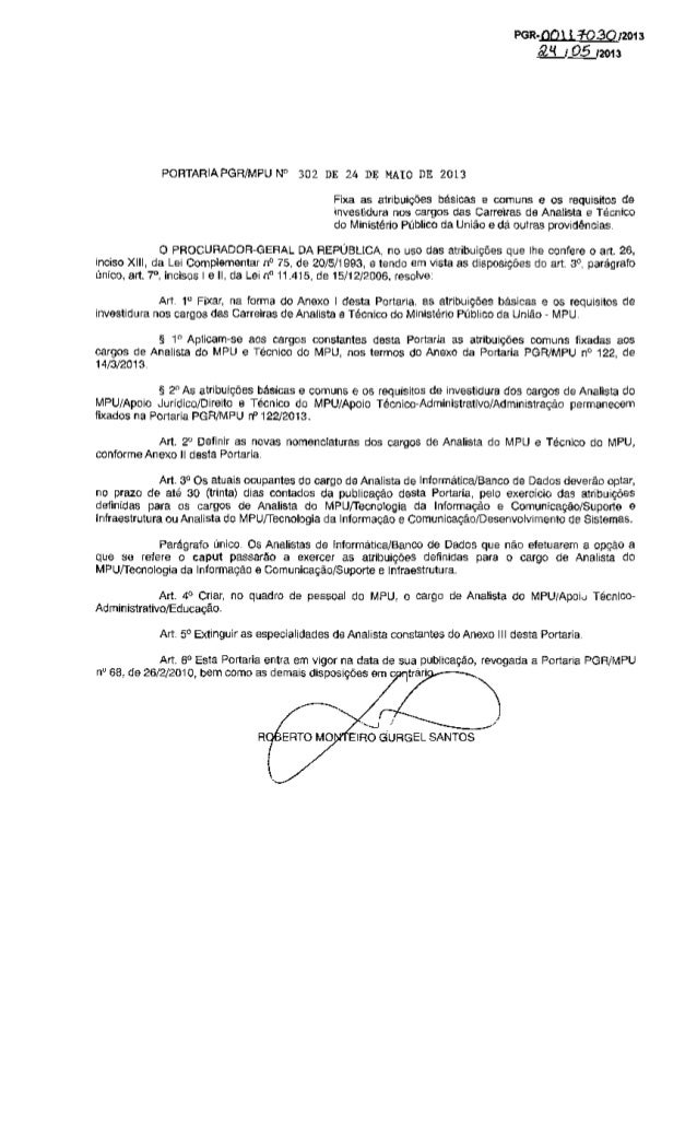 "PGR·~21113&LJ.Q2..r2111lPORTARIAPGR/MPU N° 302 DE 24 DE MAIO DE 2013Art. 1"" Fixar, na forma do Anexo I desta Portaria, as ..."