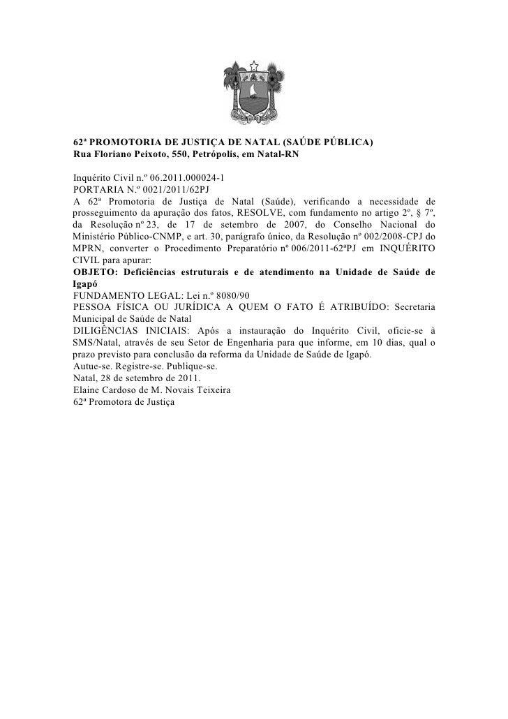 62ª PROMOTORIA DE JUSTIÇA DE NATAL (SAÚDE PÚBLICA)Rua Floriano Peixoto, 550, Petrópolis, em Natal-RNInquérito Civil n.º 06...