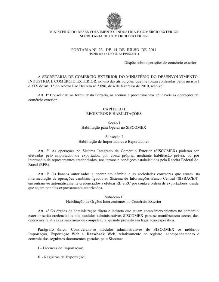 MINISTÉRIO DO DESENVOLVIMENTO, INDÚSTRIA E COMÉRCIO EXTERIOR                           SECRETARIA DE COMÉRCIO EXTERIOR    ...