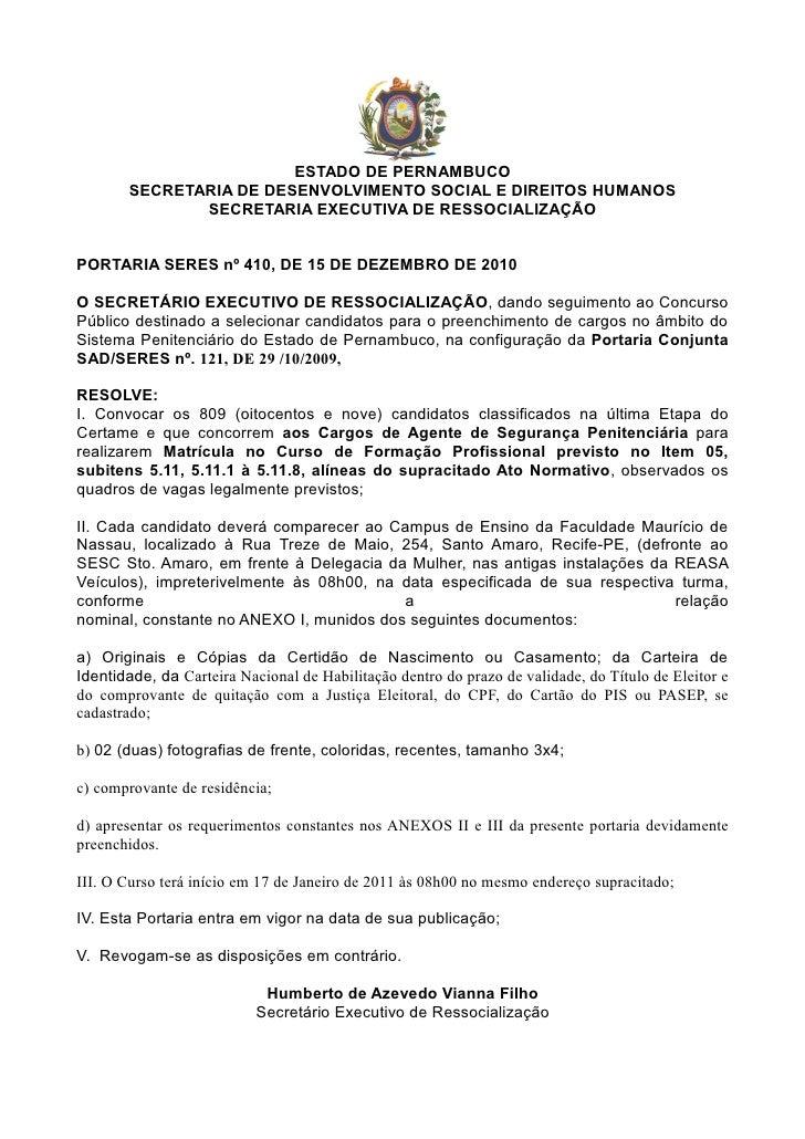 ESTADO DE PERNAMBUCO       SECRETARIA DE DESENVOLVIMENTO SOCIAL E DIREITOS HUMANOS              SECRETARIA EXECUTIVA DE RE...