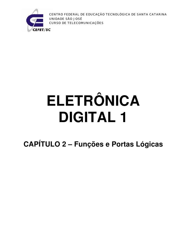 CENTRO FEDERAL DE EDUCAÇÃO TECNOLÓGICA DE SANTA CATARINA      UNIDADE SÃO JOSÉ      CURSO DE TELECOMUNICAÇÕES      ELETRÔN...