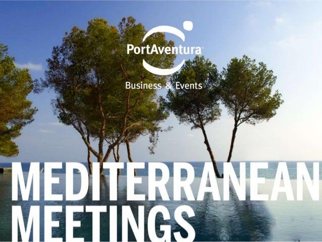 PortAventura Resort MEDITERRANEAN MEETINGS