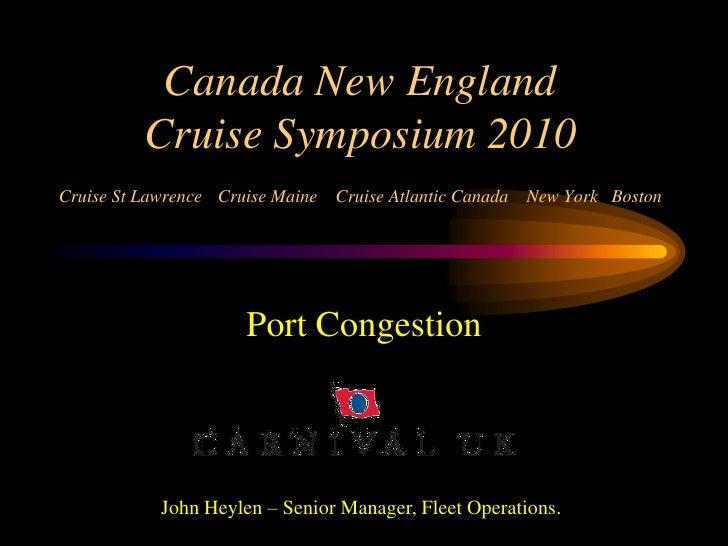 Canada New England           Cruise Symposium 2010 Cruise St Lawrence Cruise Maine   Cruise Atlantic Canada New York Bosto...