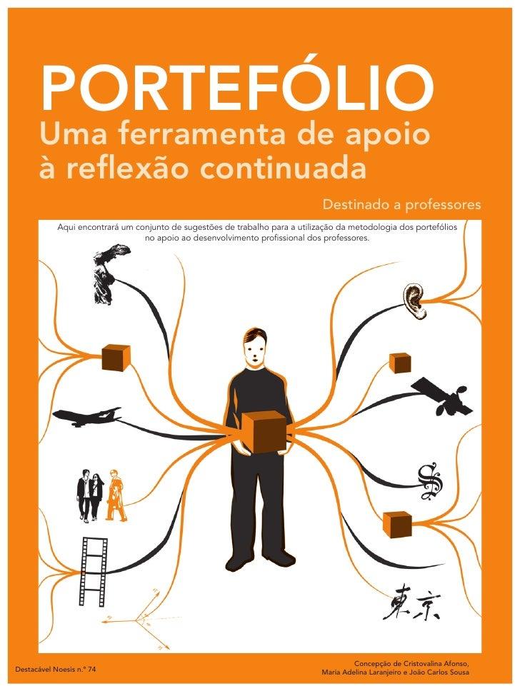 portefólio        Uma ferramenta de apoio        à reflexão continuada                                                    ...