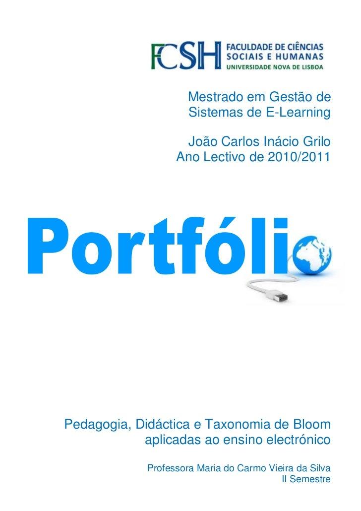 Mestrado em Gestão de                      Sistemas de E-Learning                     João Carlos Inácio Grilo            ...
