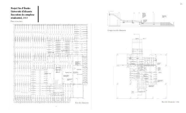 21  Projet Fin d'Études Université d'Alicante Execution de complexe résidentiel, 2013 Plans structure  Coupe rez-de-chauss...