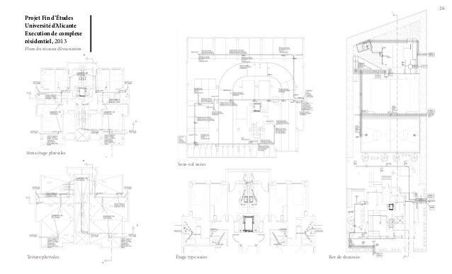 26  Projet Fin d'Études Université d'Alicante Execution de complexe résidentiel, 2013 Plans du résseau d'évacuation  5ême ...