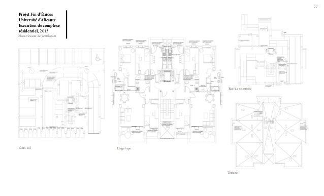 27  Projet Fin d'Études Université d'Alicante Execution de complexe résidentiel, 2013  Plans résseau de ventilation  Rez-d...