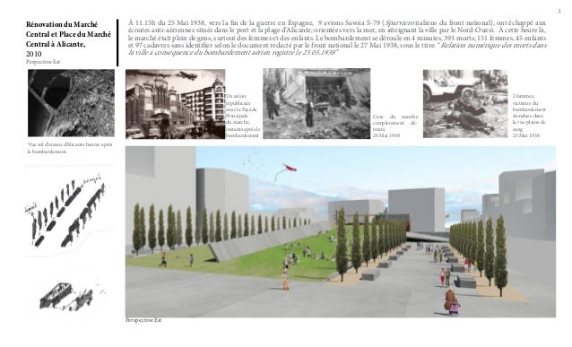 3  Rénovation du Marché Central et Place du Marché Central à Alicante, 2010 Perpective Est  À 11.15h du 25 Mai 1938, vers ...