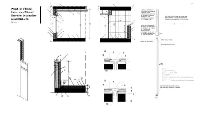 Projet Fin d'Études Université d'Alicante Execution de complexe résidentiel, 2013 21 Détails
