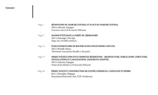 Sommaire Page 1 RÉNOVATION DU MARCHÉ CENTRAL ET PLACE DU MARCHÉ CENTRAL 2010 à Alicante, Espagne Concours ouvert de ...