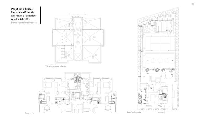 Projet Fin d'Études Université d'Alicante Execution de complexe résidentiel, 2013 27 Plans de plomblerie/solaire ECS Toitu...