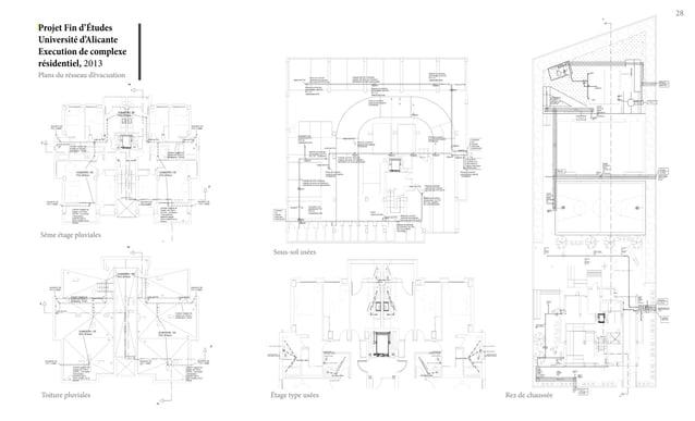 Projet Fin d'Études Université d'Alicante Execution de complexe résidentiel, 2013 28 Plans du résseau d'évacuation 5ême ét...