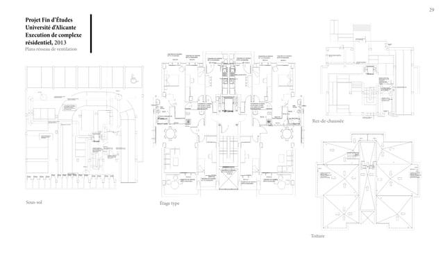 Projet Fin d'Études Université d'Alicante Execution de complexe résidentiel, 2013 29 Plans résseau de ventilation Sous-sol...