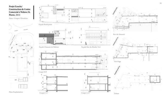 31 Plans / Coupes/ Élévations Projet Ecocity/ Construction de Centre Comercial à Woluwe St. Pierre, 2014 Façade Rond point...