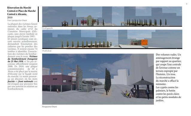 4 Rénovation du Marché Central et Place du Marché Central à Alicante, 2010 La plupart des victimes furent enterrées dans l...