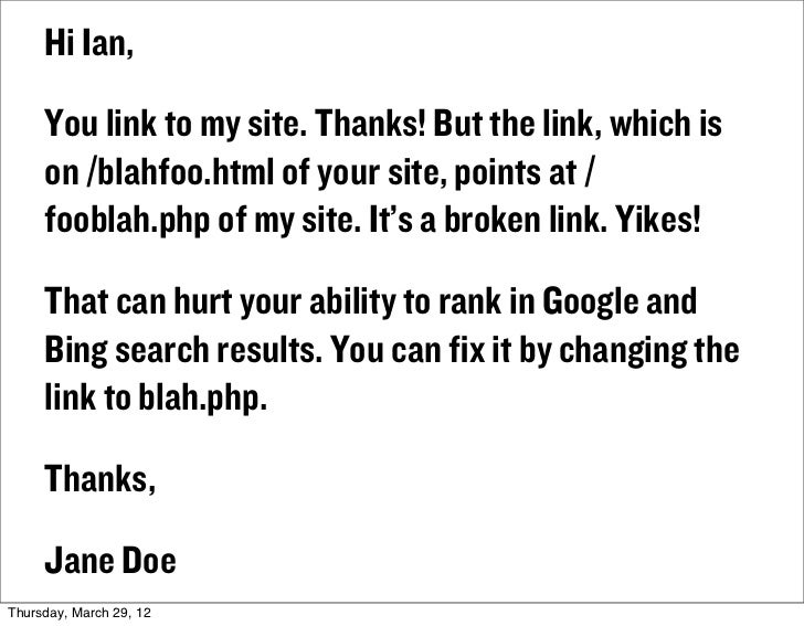 Hi Ian,     You link to my site. Thanks! But the link, which is     on /blahfoo.html of your site, points at /     fooblah...