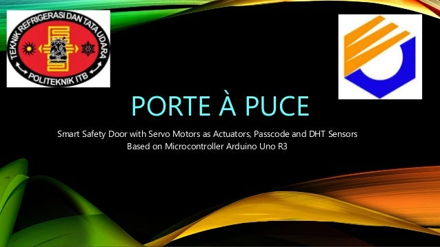 PORTE À PUCE Smart Safety Door with Servo Motors as Actuators, Passcode and DHT Sensors Based on Microcontroller Arduino U...