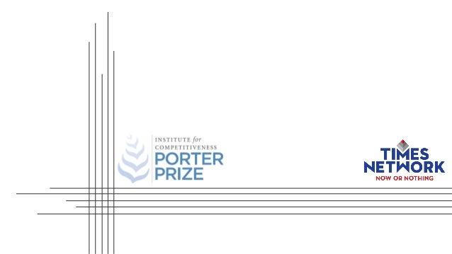 PORTER PRIZE 2018 RECOGNIZING THE STRATEGIC ACUMEN OF CORPORATES IN INDIA