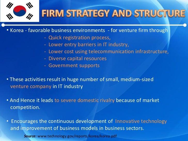 <ul><li>Korea - favorable business environments  - for venture firm through </li></ul><ul><li>-  Quick registration proces...