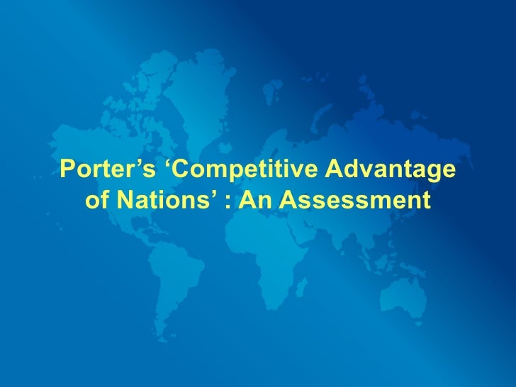 Porter's 'Competitive Advantage of Nations' : An Assessment