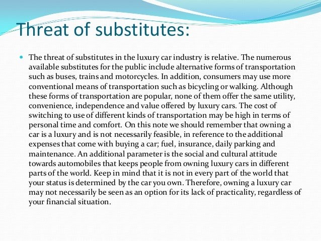 threat of substitutes in automobile industry