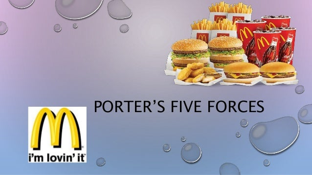 porter five forces analysis of mcdonalds restaurant Analyzing porter's 5 forces on coca-cola (ko)  is a perfect example of a company that you should analyze with a qualitative analysis tool such as the porter's five forces  mcdonald's does.
