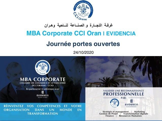 MBA Corporate CCI Oran | EVIDENCIA Dr. Fethi FERHANE EVIDENCIA Business Academy ﻏرﻓـﺔاﻟﺗﺟــﺎرة...