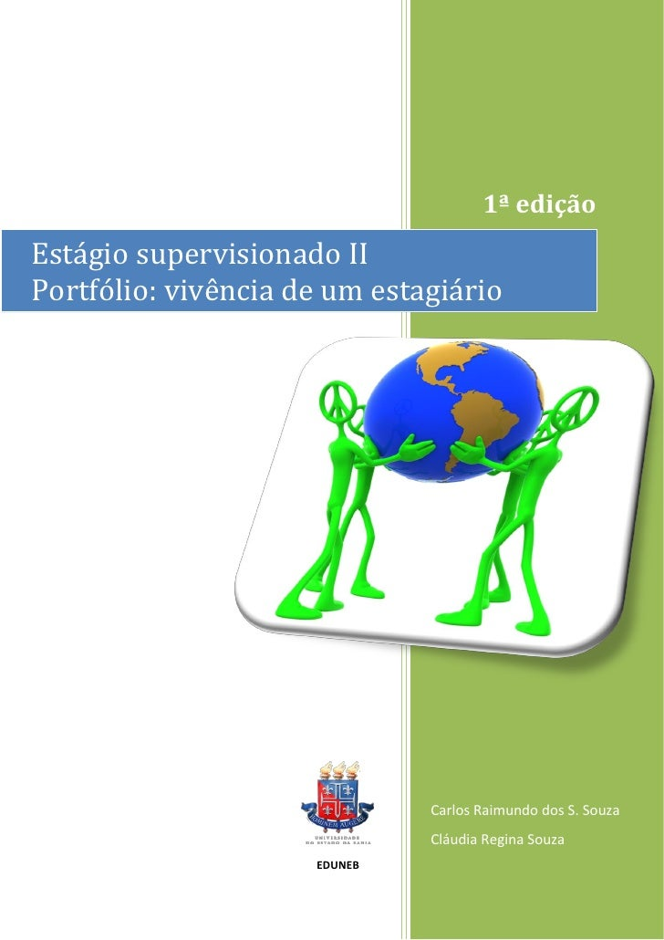 1ª edição Estágio supervisionado II Portfólio: vivência de um estagiário                                   Carlos Raimundo...