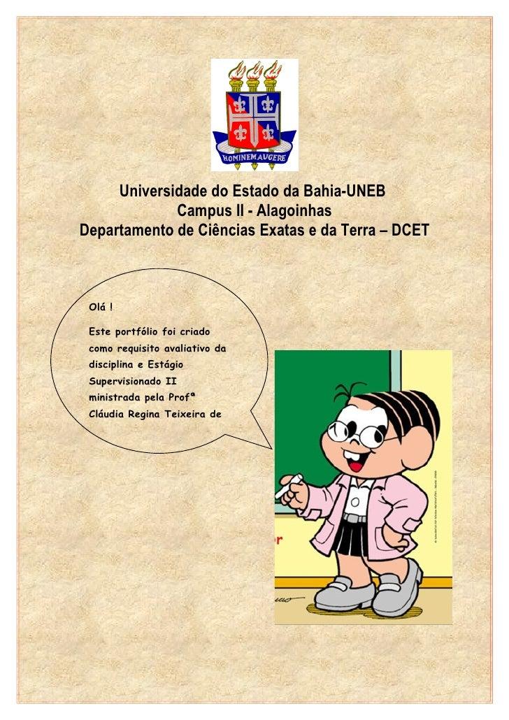 Universidade do Estado da Bahia-UNEB              Campus II - Alagoinhas Departamento de Ciências Exatas e da Terra – DCET...
