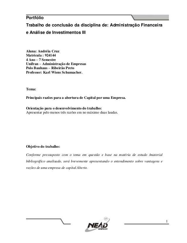 PortfólioTrabalho de conclusão da disciplina de: Administração Financeirae Análise de Investimentos III1Aluna: Andréia Cru...