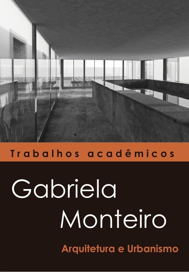 Trabalhos acadêmicosGabriela   Monteiro      Arquitetura e Urbanismo