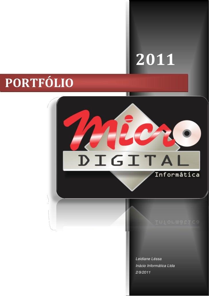 2011PORTFÓLIO            Leidiane Léssa            Inácio Informática Ltda            2/9/2011