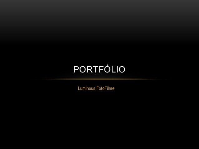 Luminous FotoFilme PORTFÓLIO