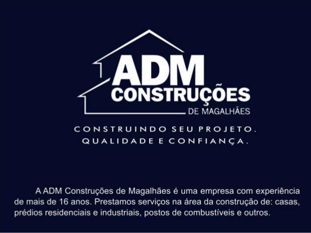 Portfólio de obras -  ADM Construções de Magalhães