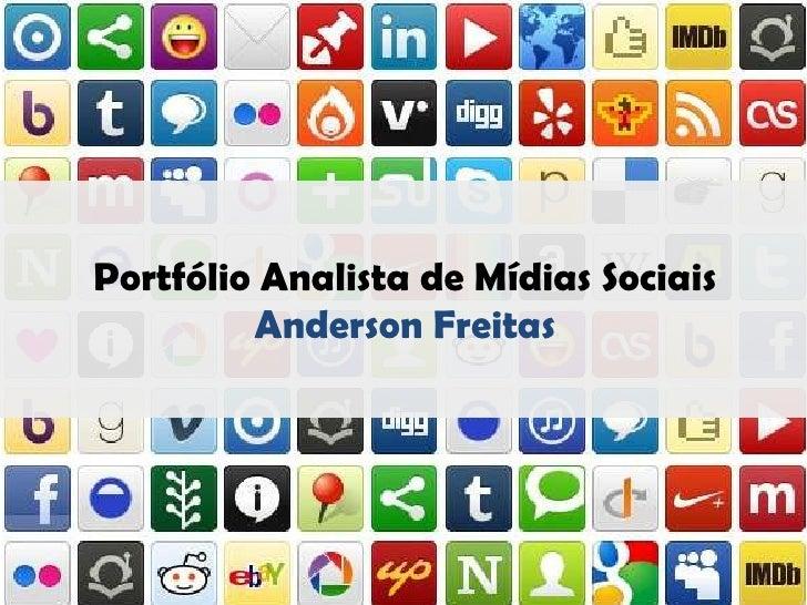 Portfólio Analista de Mídias Sociais         Anderson Freitas