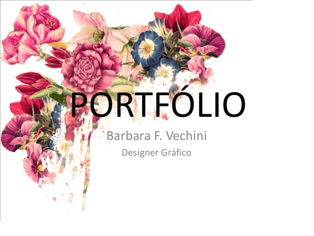 PORTFÓLIO  Barbara F. Vechini  Designer Gráfico