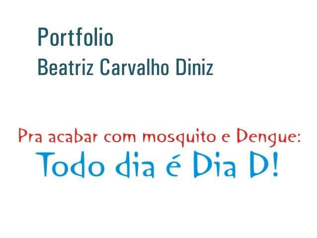 Portfólio Beatriz Carvalho Diniz