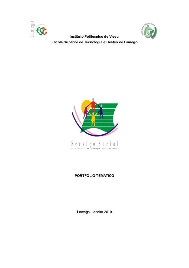 Instituto Politécnico de ViseuEscola Superior de Tecnologia e Gestão de Lamego             PORTFÓLIO TEMÁTICO             ...
