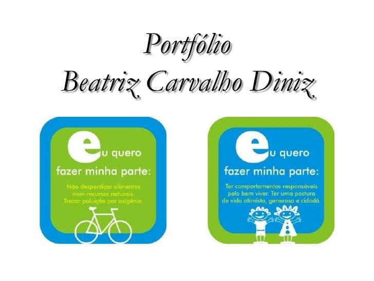 PortfólioBeatriz Carvalho Diniz