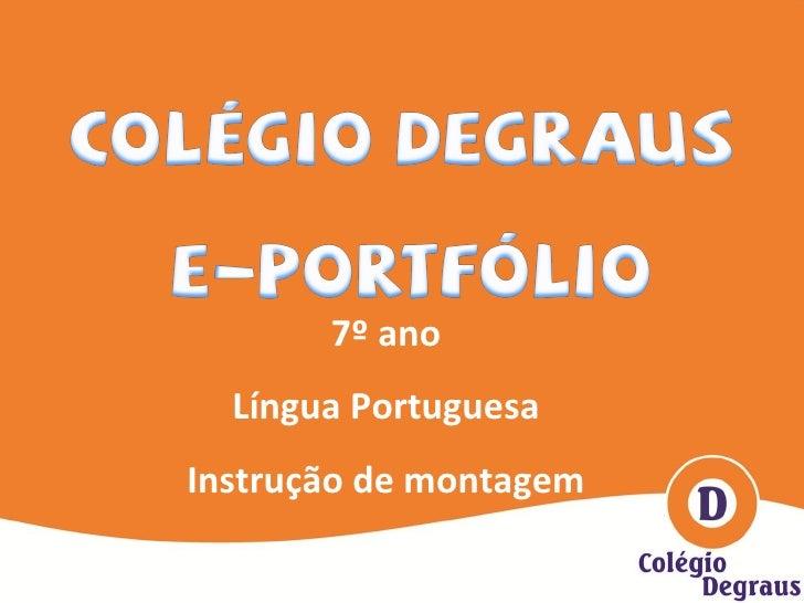 7º ano Língua Portuguesa Instrução de montagem