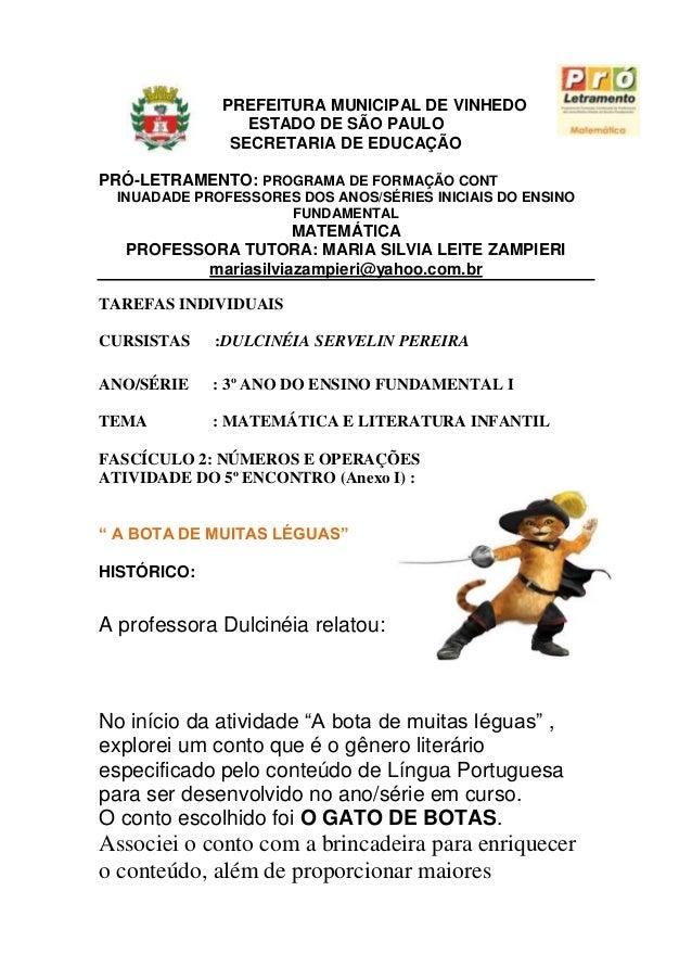 PREFEITURA MUNICIPAL DE VINHEDOESTADO DE SÃO PAULOSECRETARIA DE EDUCAÇÃOPRÓ-LETRAMENTO: PROGRAMA DE FORMAÇÃO CONTINUADADE ...