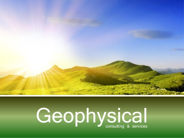 Geophysicalconsulting & services