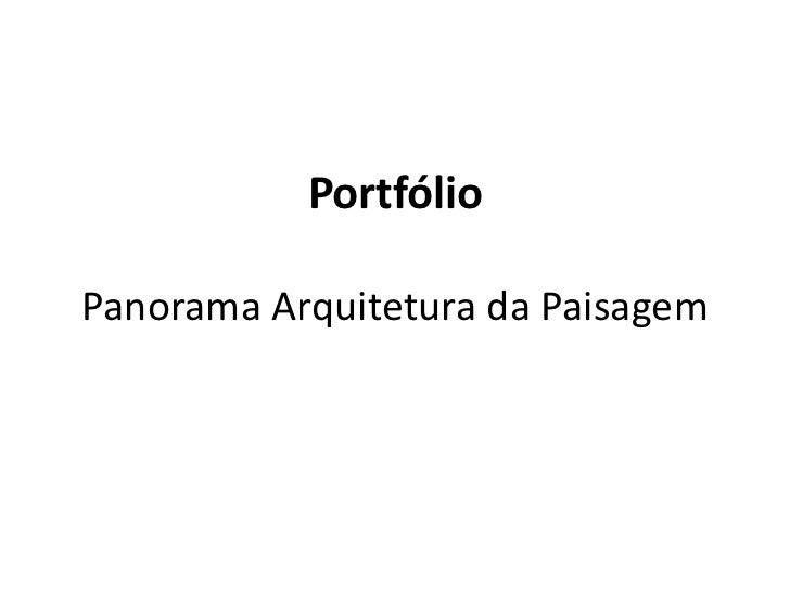 PortfólioPanorama Arquitetura da Paisagem