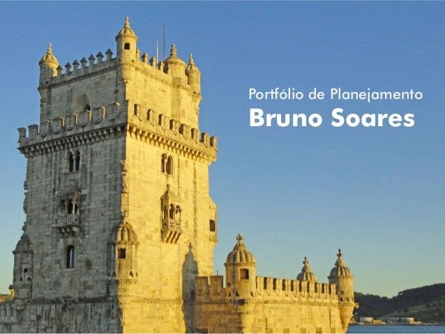Portfólio de Planejamento  Bruno Soares